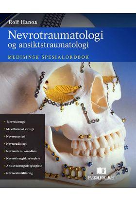Nevrotraumatologi og ansiktstraumatologi