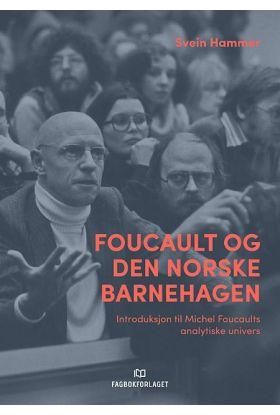 Foucault og den norske barnehagen