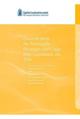 Excerpts from the Norwegian passenger and cargo ship legislation etc. 2016
