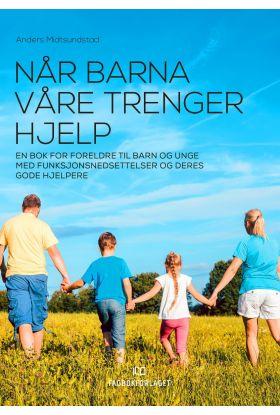 Når barna våre trenger hjelp