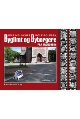 Byglimt og byborgere fra Trondheim