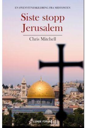 Siste stopp Jerusalem