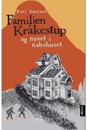Familien Kråkestup og nyset i nabohuset