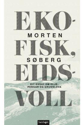 Ekofisk, Eidsvoll