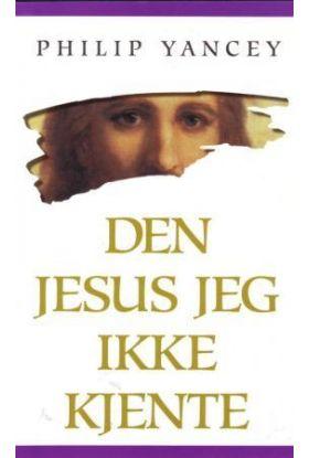 Den Jesus jeg ikke kjente