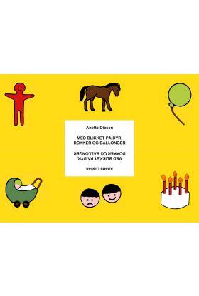 Med blikket på dyr, dokker og ballonger