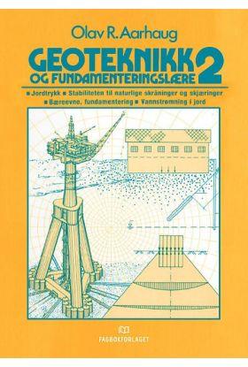 Geoteknikk og fundamenteringslære 2