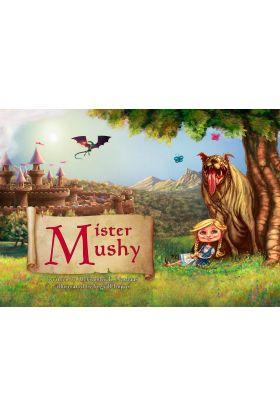 Mister Mushy