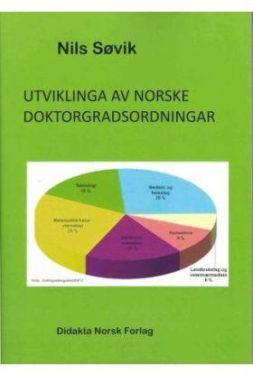 Utviklinga av norske doktorgradsordningar