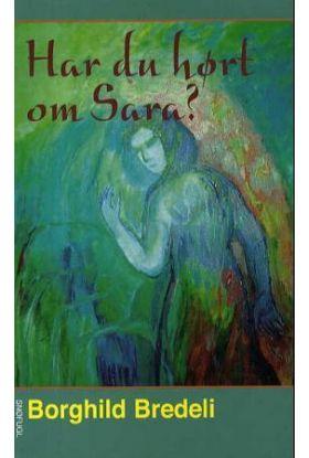 Har du hørt om Sara?