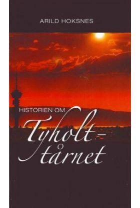Historien om Tyholttårnet