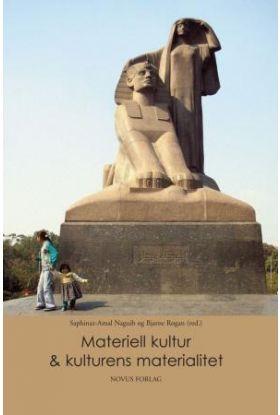 Materiell kultur & kulturens materialitet