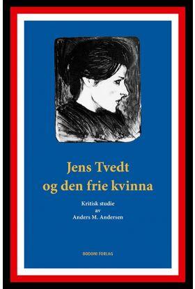 Jens Tvedt og den frie kvinna