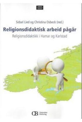 Religionsdidaktisk arbeid pågår!
