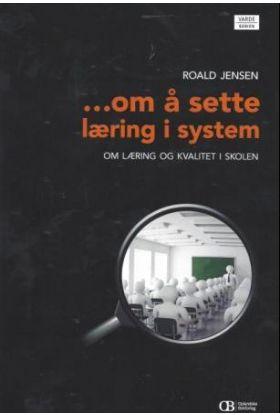Om å sette læring i system