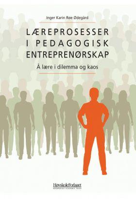 Læreprosesser i pedagogisk entreprenørskap