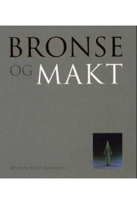 Bronse og makt
