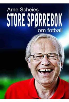 Arne Scheies store spørrebok om fotball