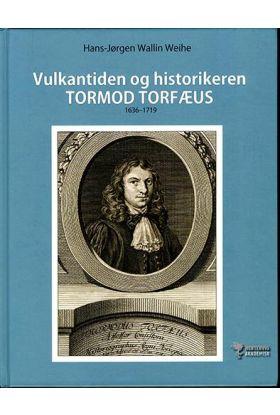 Vulkantiden og historikeren Tormod Torfæus 1636-1719