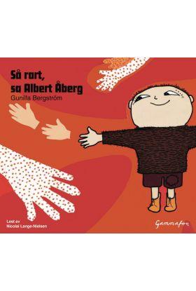 Så rart, sa Albert Åberg