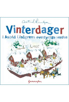 Vinterdager fra Astrid Lindgrens eventyrlige verde