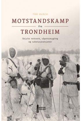 Motstandskamp fra Trondheim