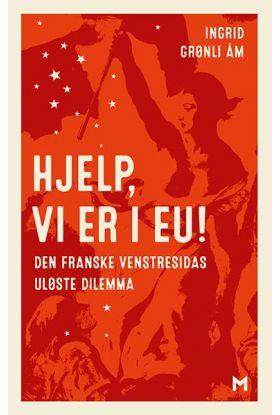 Hjelp, vi er i EU!