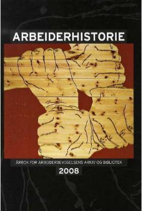 Arbeiderhistorie 2008