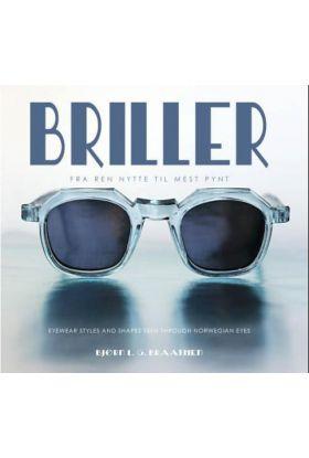 Briller = Eyewear styles and shapes seen through Norwegian eyes