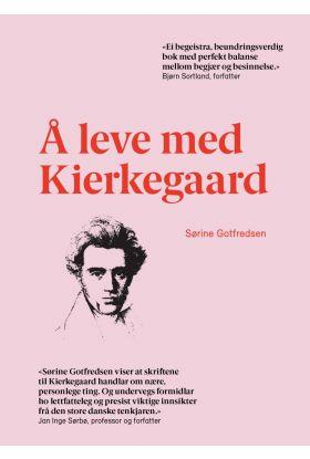 Å leve med Kierkegaard