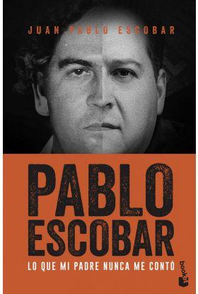Pablo Escobar Lo que mi padre nunca me conto