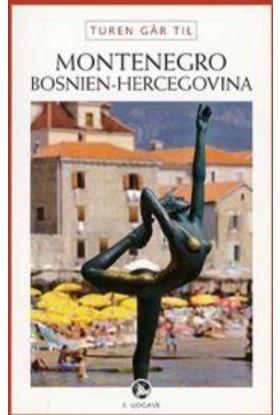 Turen går til Montenegro og Bosnien-Hercegovina
