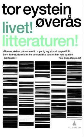 Livet! Litteraturen!
