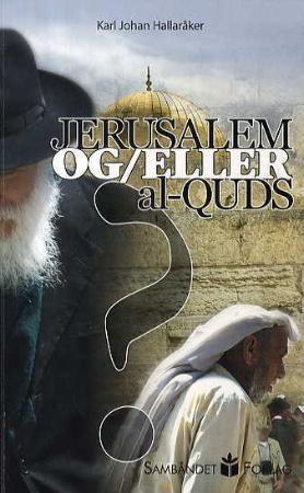 Jerusalem og/eller al-Quds?