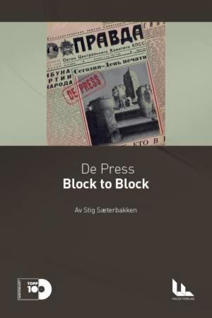 De Press: Block to Block