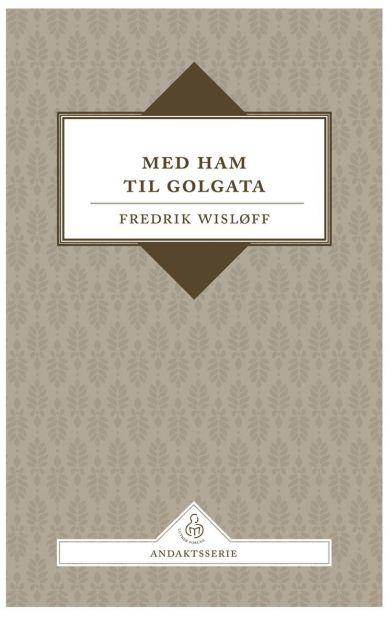 Med Ham til Golgata