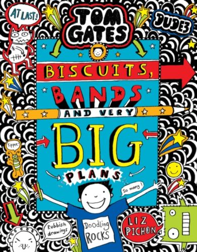 Biscuits, Bands and Very Big Plans. Tom Gates 14