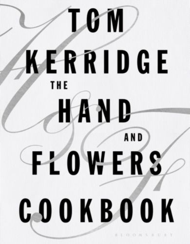 Hand and Flowers Cookbook, The