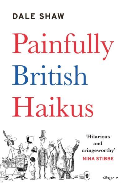 Painfully British Haikus