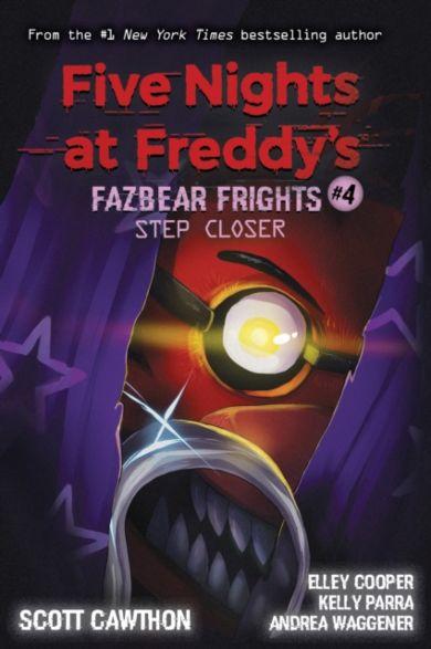 Step Closer. Fazbear Frights #4