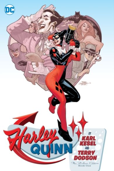 Harley Quinn By Karl Kesel And Terry Dodson: The Deluxe Edition Book One