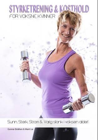 Styrketrening og kosthold for voksne kvinner
