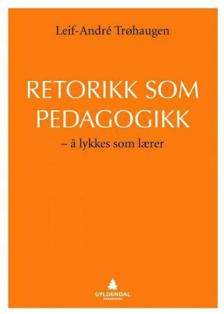 Retorikk som pedagogikk