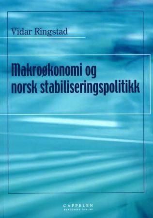 Makroøkonomi og norsk stabiliseringspolitikk
