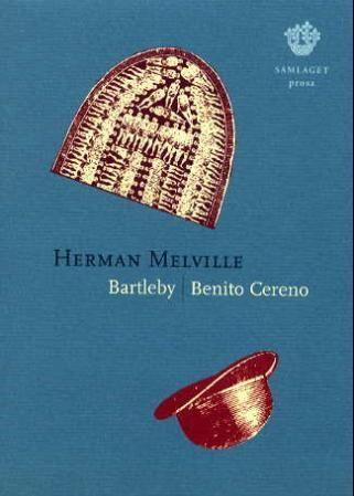 Bartleby : prosa ; Benito Cereno