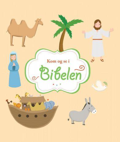 Kom og se i Bibelen