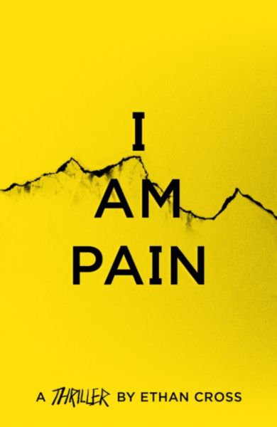 I Am Pain. The Ackerman Thrillers 3