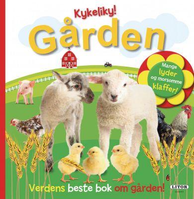 Kykeliky! Gården: Verdens beste bok om gården, kla
