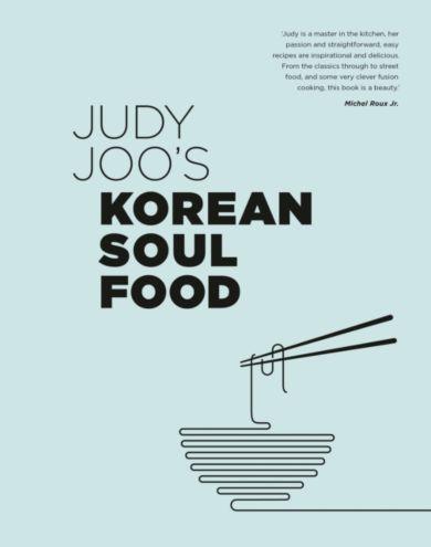 Judy Joo's Korean Soul Food