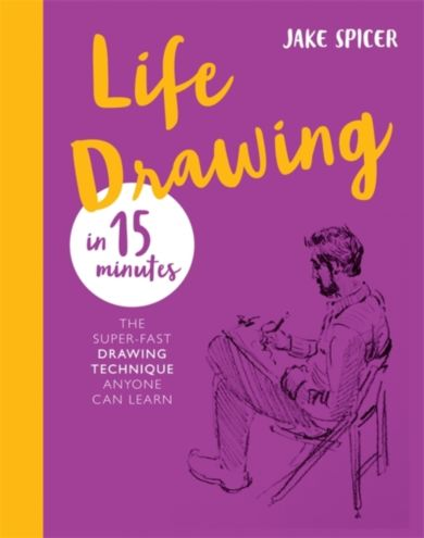 Life Drawing in 15 Minutes